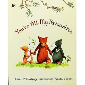 You're All My Favorites By Sam McBratney Story Book