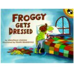Froggy Gets Dressed By Jonathan London Story Book