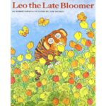Leo The Late Bloomer By Robert Kraus English Story Book