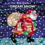 Dream Snow by Eric Karle